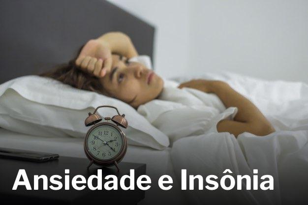 Read more about the article VOCÊ SABE SE A ANSIEDADE CAUSA INSÔNIA OU A INSÔNIA CAUSA ANSIEDADE?