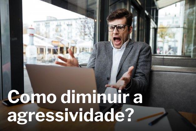 Read more about the article O FIM DOS PROBLEMAS DE AGRESSIVIDADE COM A METAHIPNOSE